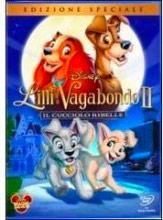 WALT DISNEY PICTURES Lilli e il Vagabondo 2 - Il cucciolo ribelle, Film DVD
